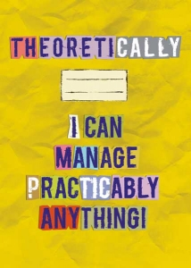 Theoretically I can manage....