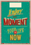 Enjoy the moment...