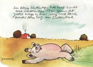 Das kleine Schweinchen hat heut Nacht...