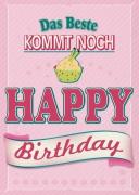 Das Beste kommt noch Happy Birthday