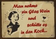 Man nehme ein Glas Wein.
