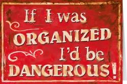 IfI was organized...
