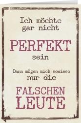 Ich möchte gar nicht perfekt sein