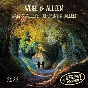 Ways and Alleys/Wege und Alleen 2022