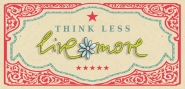 Less - More