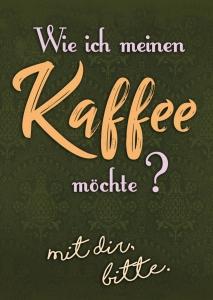 Kaffee mit dir